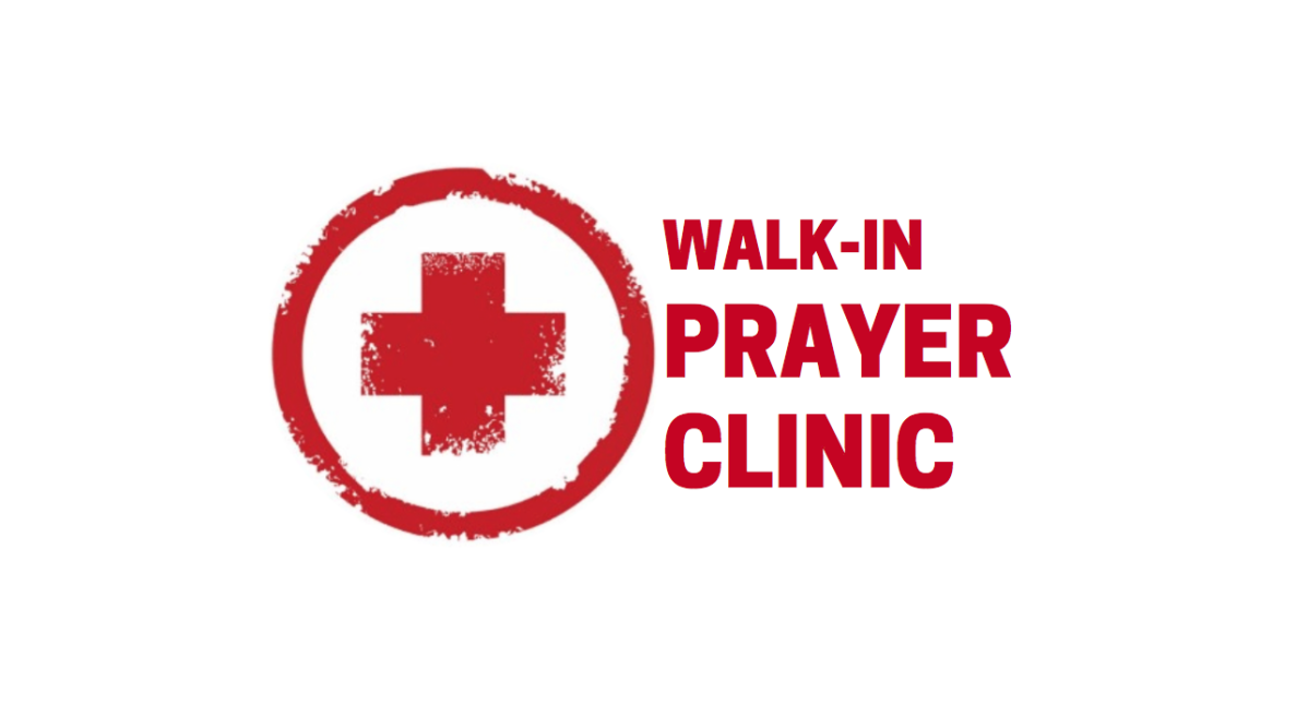 Walk-In Prayer Clinic