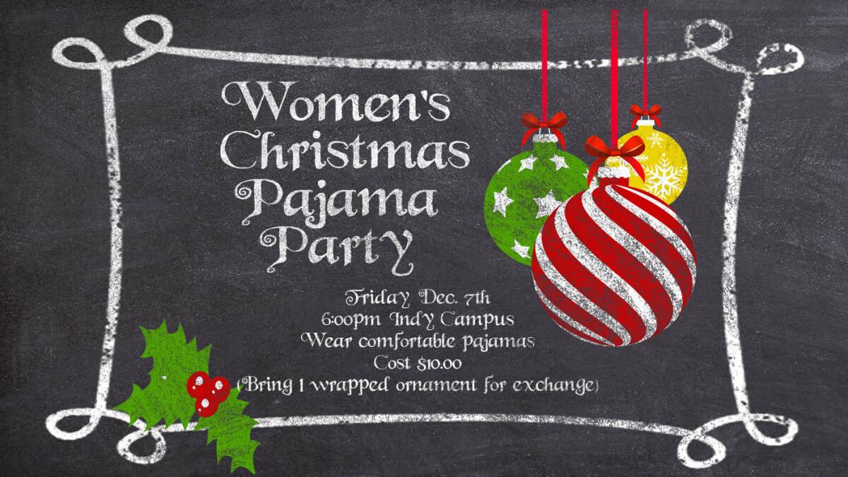 Women's Christmas Pajama Party!